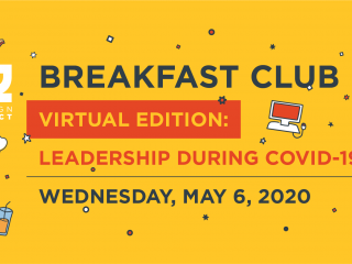 Breakfast Club Recap: Leadership During COVID-19